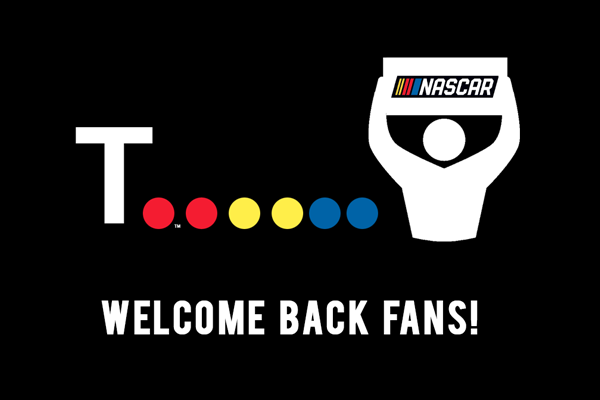 Welcome Back NASCAR Fans!