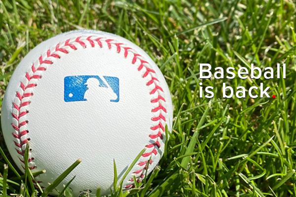 Baseball Is Back.