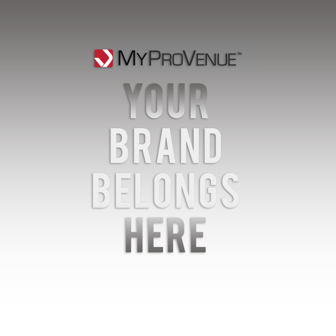 MyProVenue Your Brand Belongs Here